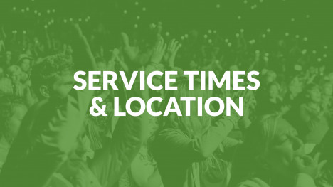 Service Times & Location
